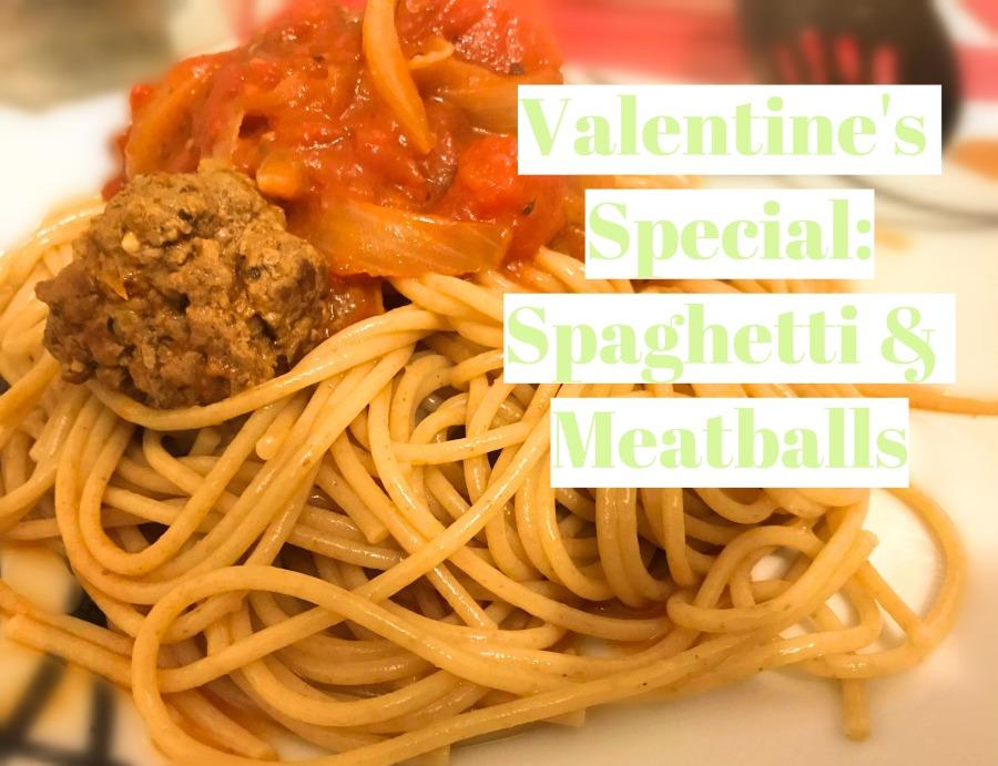 RECIPE: Valentine's Day Special – Spaghetti & Meatballs |#ThisGirlEats
